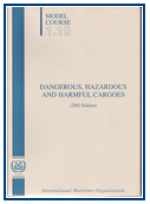Dangerous, Hazardous and Harmful Cargoes